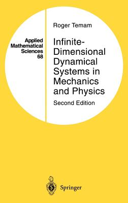 Infinite Dimensonal Dynamical Systems in Mechanics and Physics - Temam, Roger