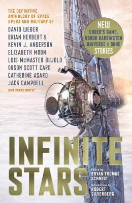 Infinite Stars - Schmidt, Bryan Thomas (Editor), and Silverberg, Robert, and Weber, David