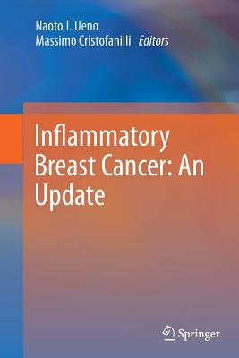 Inflammatory Breast Cancer: An Update - Ueno, Naoto T (Editor)