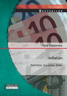 Inflation: Definition, Ursachen, Arten - Kopiyevska, Iryna