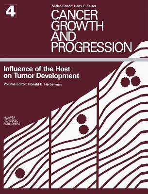 Influence of the Host on Tumor Development - Herberman, Ronald B (Editor)