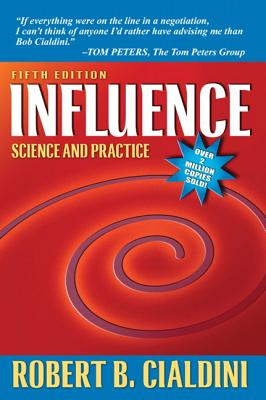 Influence: Science and Practice - Cialdini, Robert