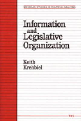 Information and Legislative Organization - Krehbiel, Keith