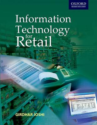 Information Technology for Retail - Joshi, Girdhar