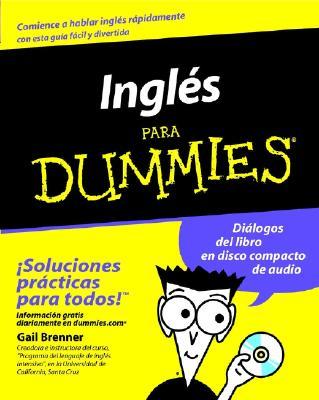 Ingles Para Dummies - Brenner, Gail