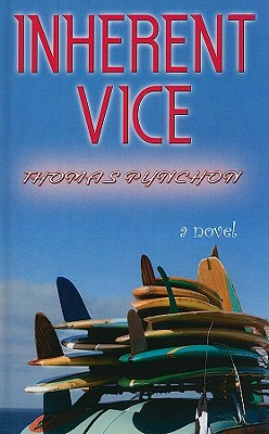 Inherent Vice - Pynchon, Thomas