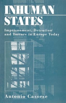 Inhuman States - Cassese, Antonio