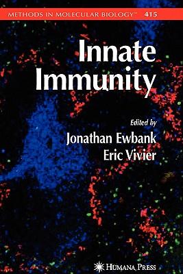 Innate Immunity - Ewbank, Jonathan (Editor), and Vivier, Eric (Editor)