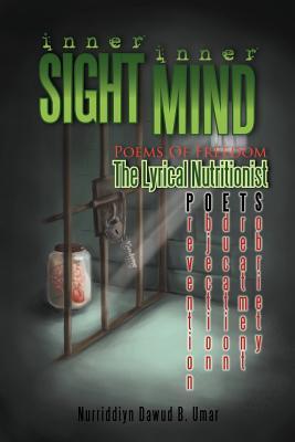Inner Sight Inner Mind: Poems of Freedom - Umar, Nurriddiyn Dawud B