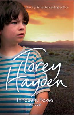 Innocent Foxes: A Novel - Hayden, Torey