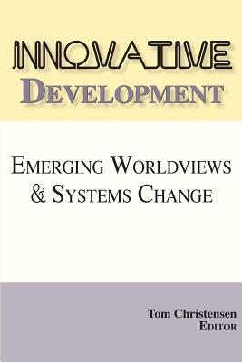 Innovative Development - Christensen, Tom (Editor)
