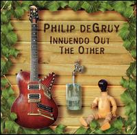 Innuendo out the Other - Philip DeGruy