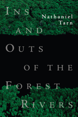 Ins and Outs of the Forest Rivers - Tarn, Nathaniel