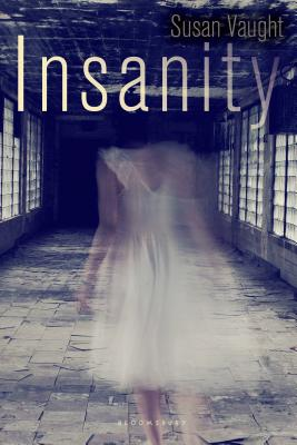 Insanity - Vaught, Susan