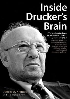 Inside Drucker's Brain - Krames, Jeffrey