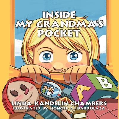 Inside My Grandma's Pocket - Chambers, Linda Kandelin