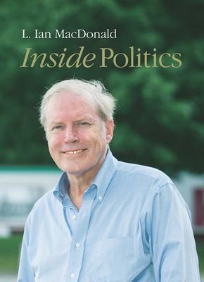 Inside Politics - MacDonald, L Ian