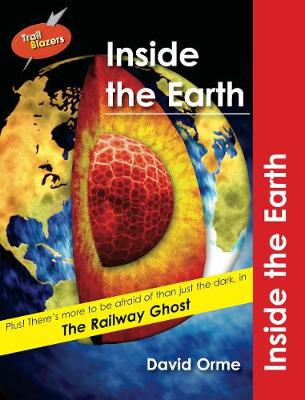 Inside the Earth: v. 8 - Orme, David