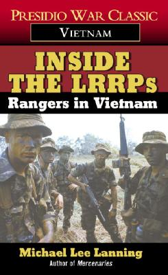 Inside the Lrrps: Rangers in Vietnam - Lanning, Michael Lee, Col.