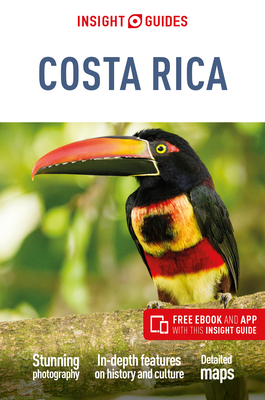 Insight Guides Costa Rica (Travel Guide with Free eBook) - Insight Guides