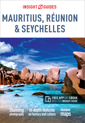 Insight Guides: Mauritius, Reunion & Seychelles - APA Publications Limited