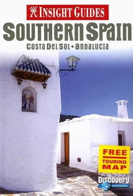 Insight Guides Southern Spain: Costa del Sol - Andalucia - Insight (Creator)
