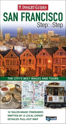 Insight Step by Step San Francisco - Rockwell, Barbara, and Cherian, Anne, and Peel, Clare (Editor)