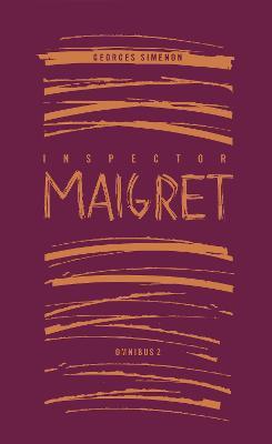 Inspector Maigret Omnibus 2 - Simenon, Georges