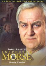 Inspector Morse: Deadly Slumber