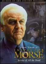 Inspector Morse: Service of All the Dead
