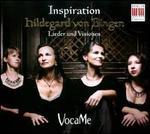 Inspiration: Hildegard von Bingen - Lieder und Visionen