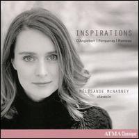 Inspirations: D'Anglebert, Forqueray, Rameau - Mélisande McNabney (harpsichord)