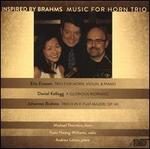 Inspired by Brahms: Music for Horn Trio