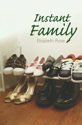 Instant Family - Rose, Elisabeth