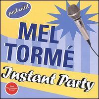 Instant Party - Mel Tormé