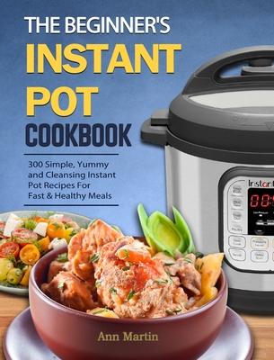 Instant Pot Electric Pressure Cooker Cookbook: Easy Recipes for Fast & Healthy Meals - Randolph, Laurel