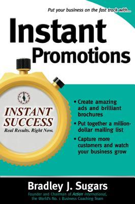 Instant Promotions - Sugars, Bradley J