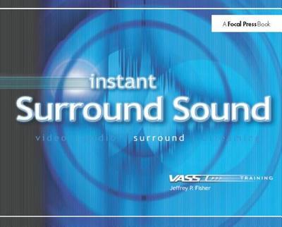 Instant Surround Sound - Fisher, Jeffrey