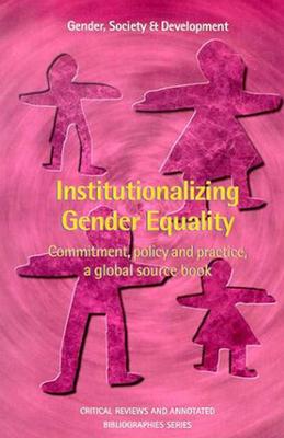 Institutionalizing Gender Equality - Cummings, Sarah