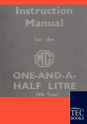 Instruction Manual for the MG 1,5 Litre - Anonym, Anonym