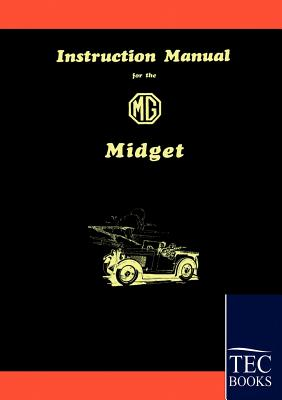 Instruction Manual for the MG Midget - Anonym, Anonym