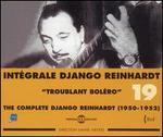 Intégrale Django Reinhardt, Vol. 19 (1950-1952): Troublant Boléro