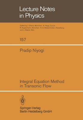Integral Equation Method in Transonic Flow - Niyogi, P