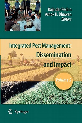 Integrated Pest Management: Volume 2: Dissemination and Impact - Peshin, Rajinder (Editor)