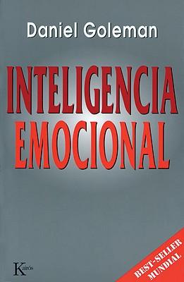 Inteligencia Emocional - Goleman, Daniel, Prof.