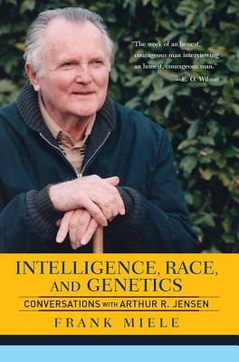 Intelligence, Race, and Genetics: Conversations with Arthur R. Jensen - Miele, Frank