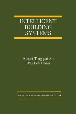 Intelligent Building Systems - Ting-Pat So, Albert