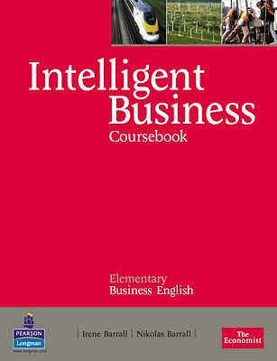 Intelligent Business Elementary Coursebook - Barrall, Irene