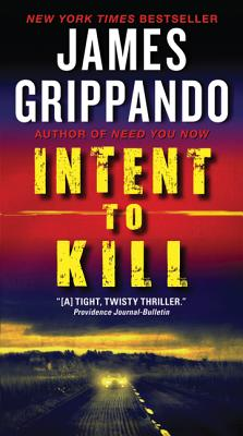 Intent to Kill - Grippando, James