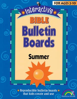 Interactive Bible Bulletin Boards: Summer: Ages 2-10 - Julio, Susan, and Schooler, Cindy